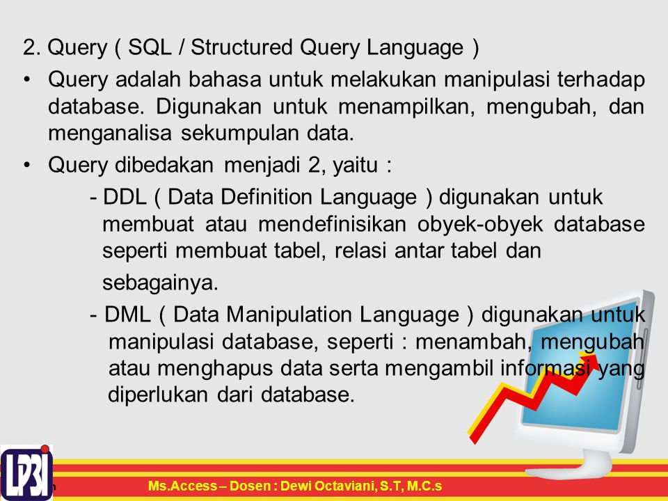 2. Query ( SQL / Structured Query Language )