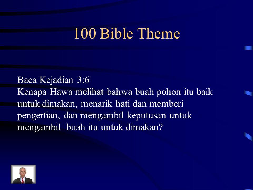 100 Bible Theme Baca Kejadian 3:6