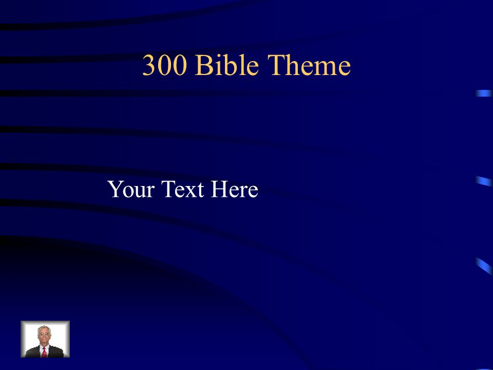 300 Bible Theme Your Text Here