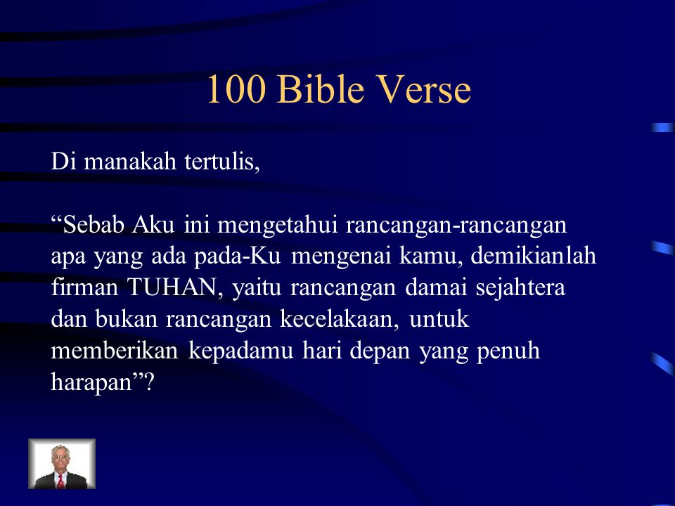 100 Bible Verse Di manakah tertulis,