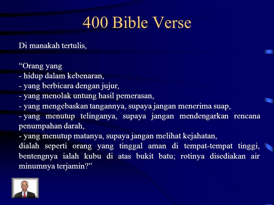 400 Bible Verse Di manakah tertulis, Orang yang