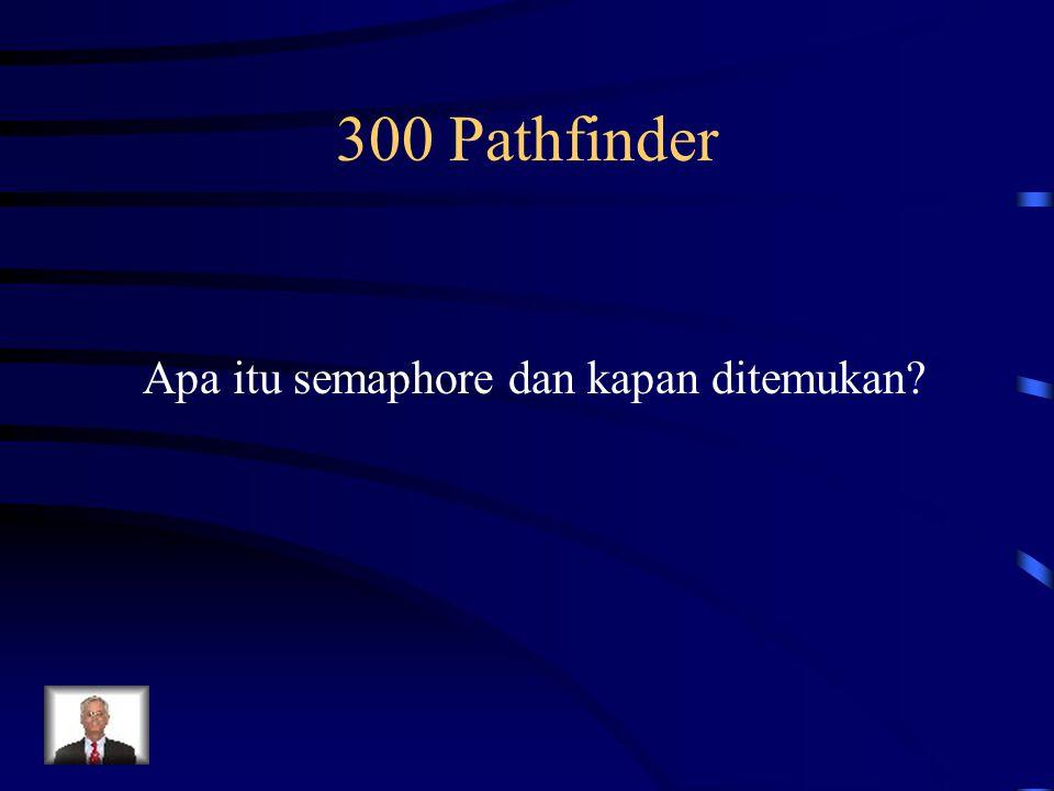 300 Pathfinder Apa itu semaphore dan kapan ditemukan