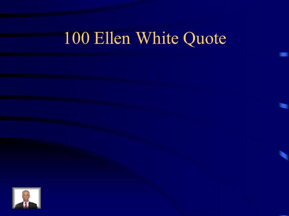 100 Ellen White Quote