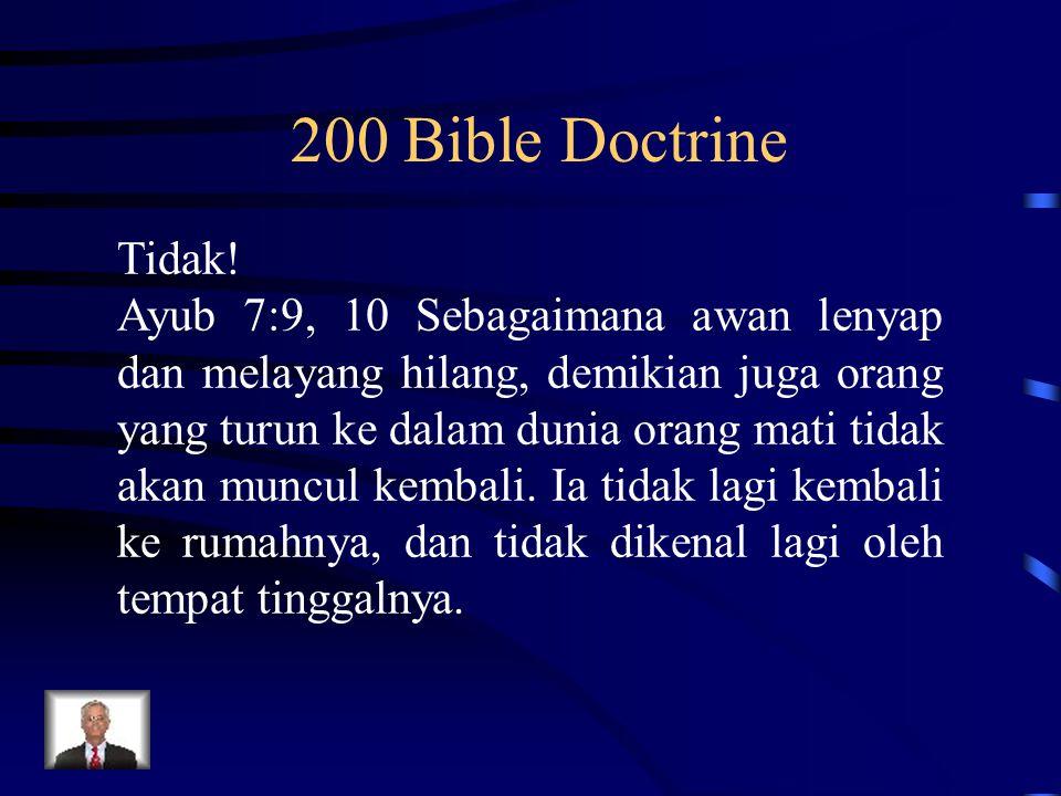 200 Bible Doctrine Tidak!