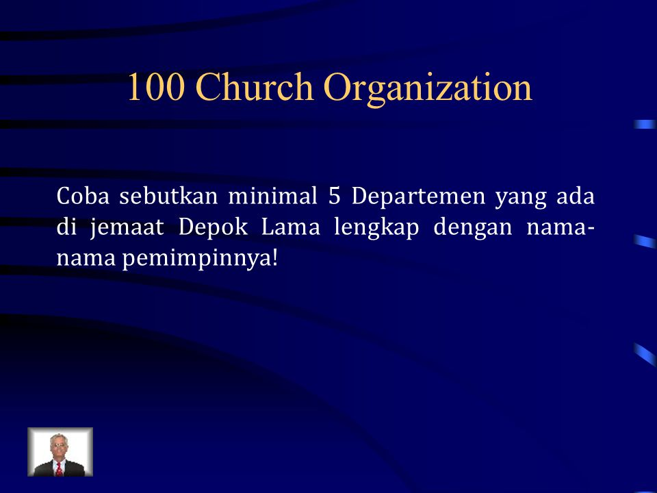 100 Church Organization Coba sebutkan minimal 5 Departemen yang ada di jemaat Depok Lama lengkap dengan nama-nama pemimpinnya!