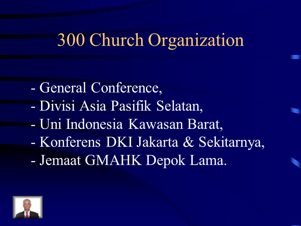 300 Church Organization - General Conference,