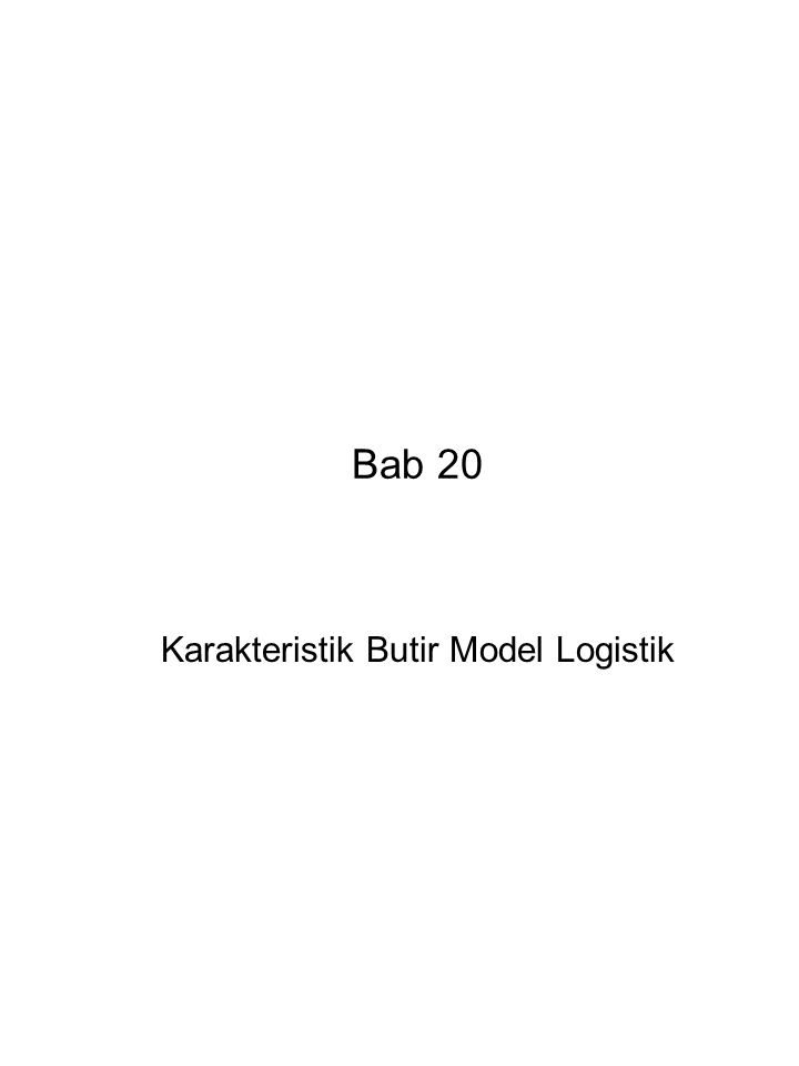 Karakteristik Butir Model Logistik