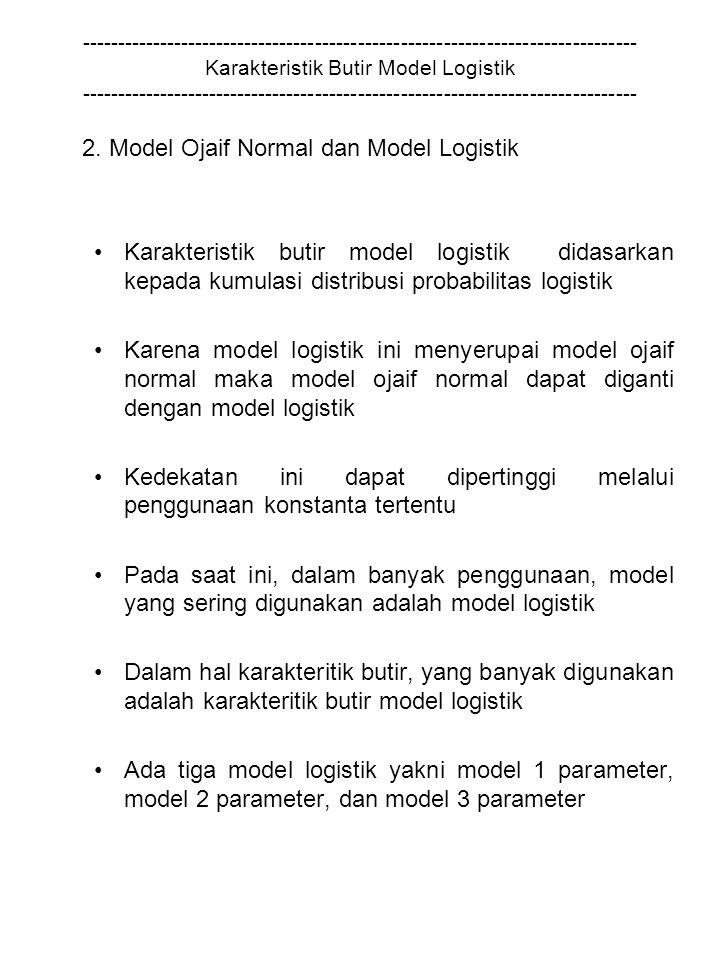 2. Model Ojaif Normal dan Model Logistik