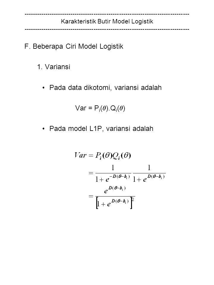F. Beberapa Ciri Model Logistik 1. Variansi