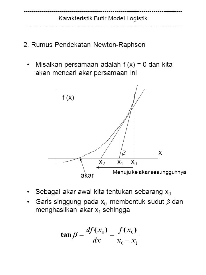 2. Rumus Pendekatan Newton-Raphson