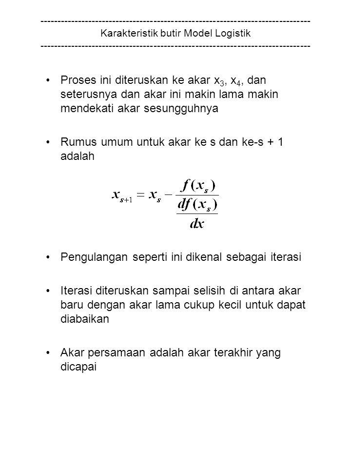 Rumus umum untuk akar ke s dan ke-s + 1 adalah
