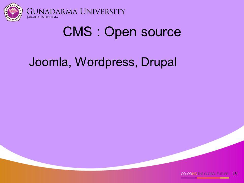 CMS : Open source Joomla, Wordpress, Drupal