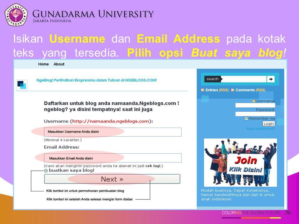 Isikan Username dan Email Address pada kotak teks yang tersedia