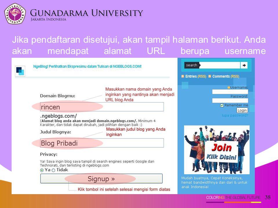 Jika pendaftaran disetujui, akan tampil halaman berikut