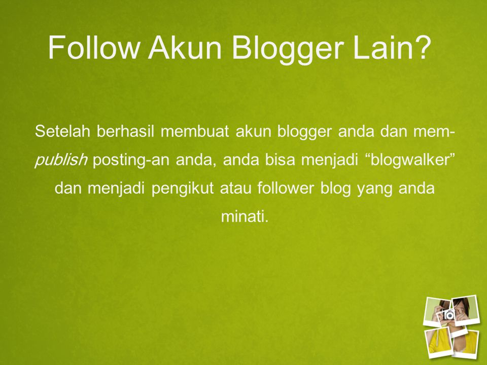 Follow Akun Blogger Lain