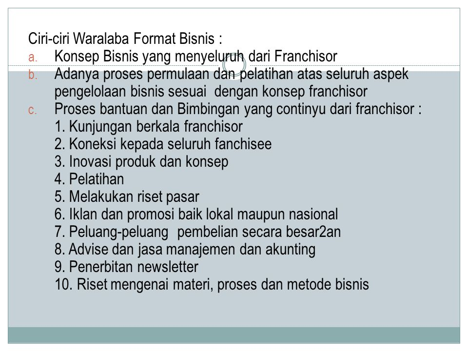 Ciri-ciri Waralaba Format Bisnis :