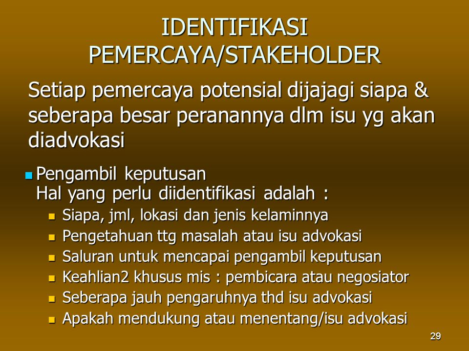 IDENTIFIKASI PEMERCAYA/STAKEHOLDER