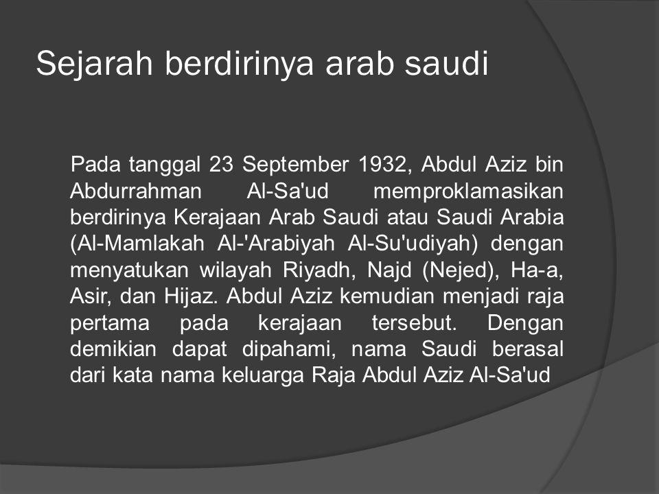 Sejarah berdirinya arab saudi