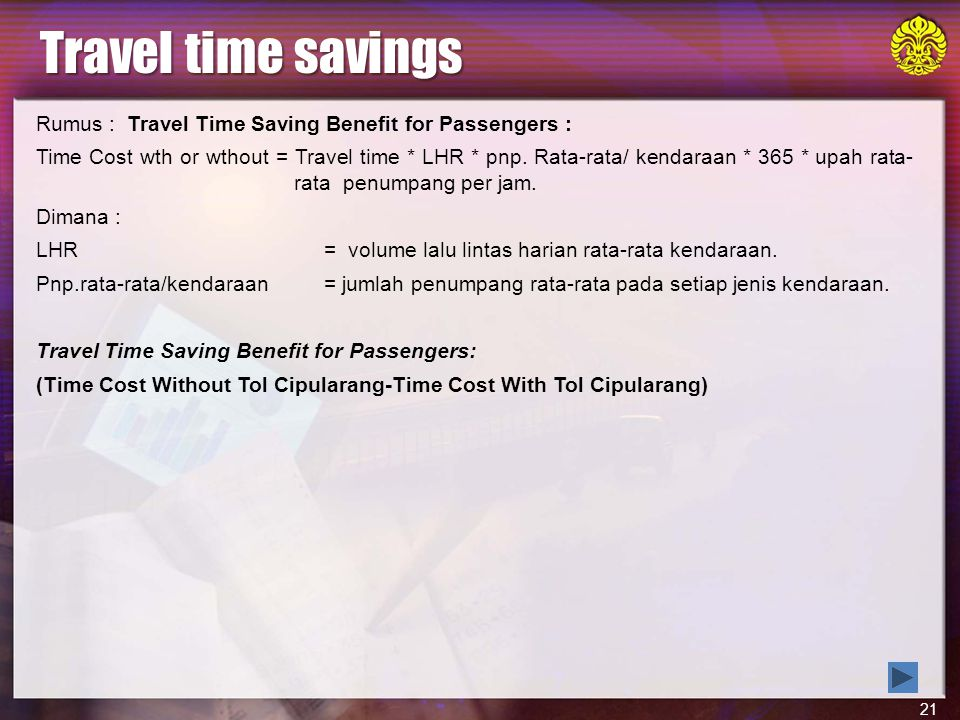 Travel time savings Rumus : Travel Time Saving Benefit for Passengers :
