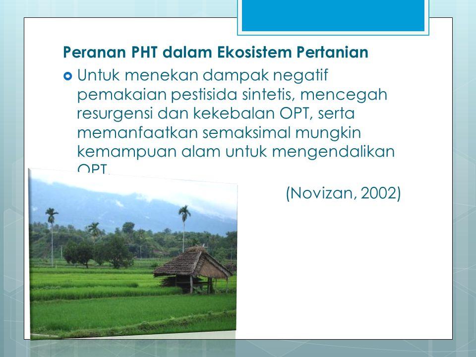 Peranan PHT dalam Ekosistem Pertanian