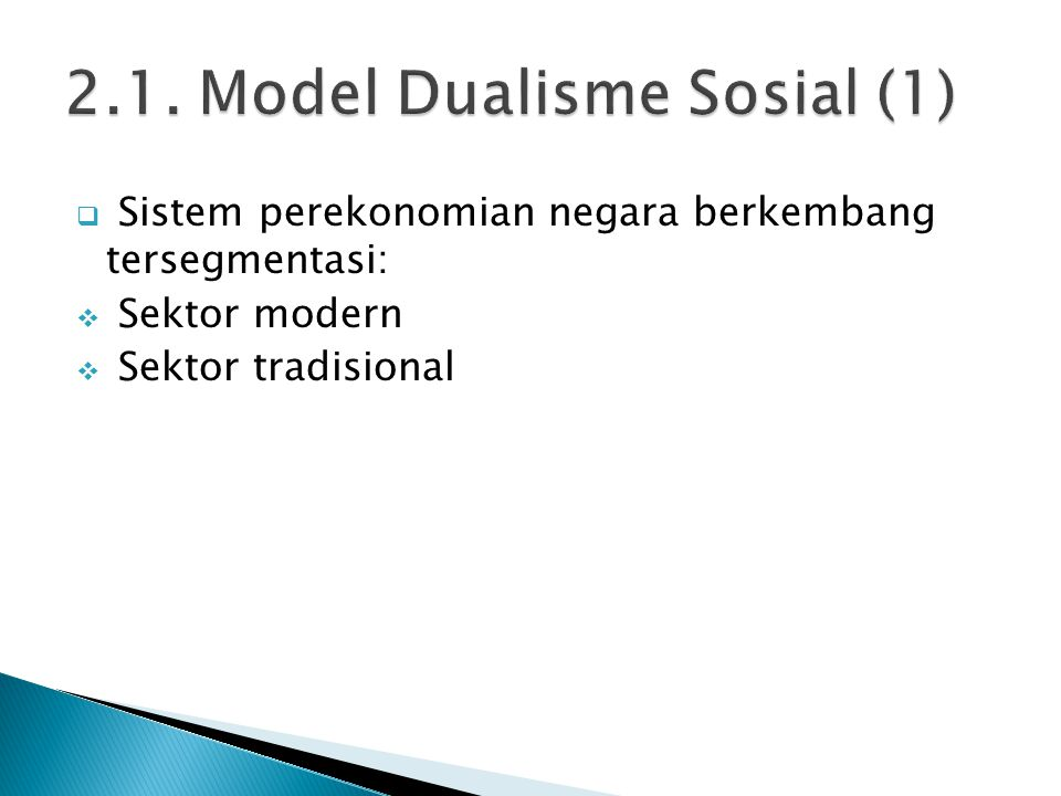 2.1. Model Dualisme Sosial (1)