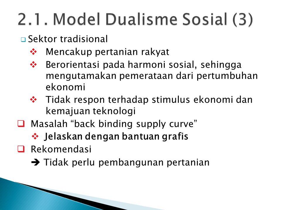 2.1. Model Dualisme Sosial (3)