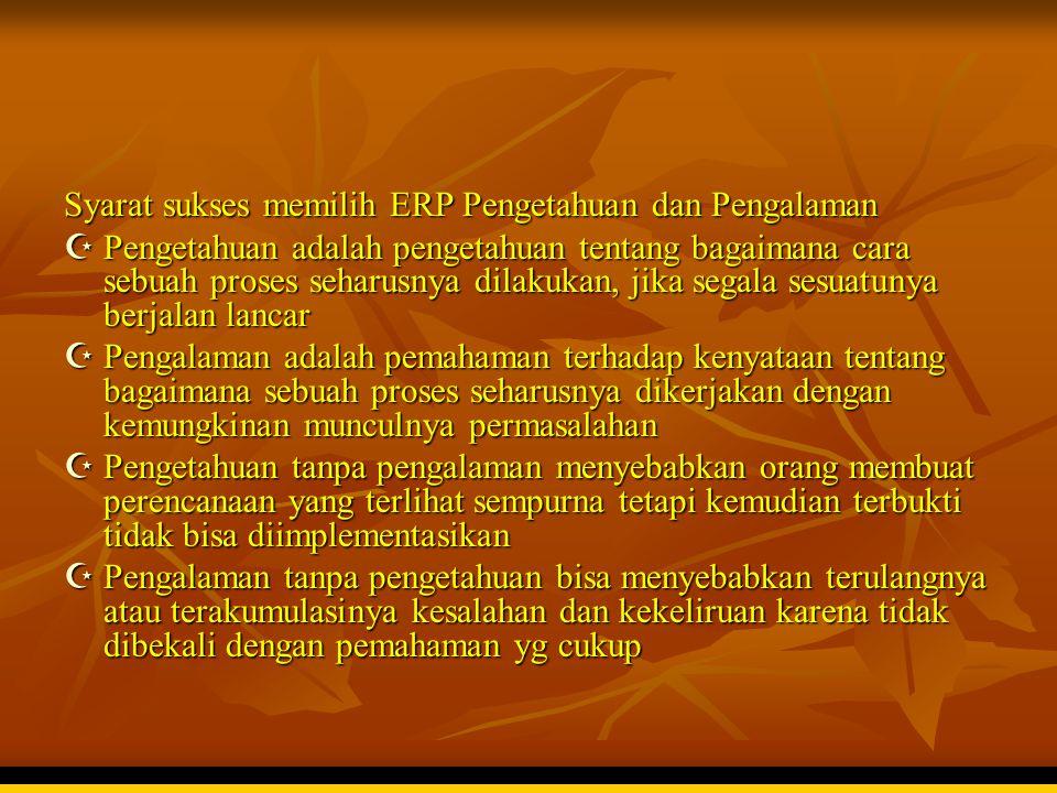 Syarat sukses memilih ERP Pengetahuan dan Pengalaman