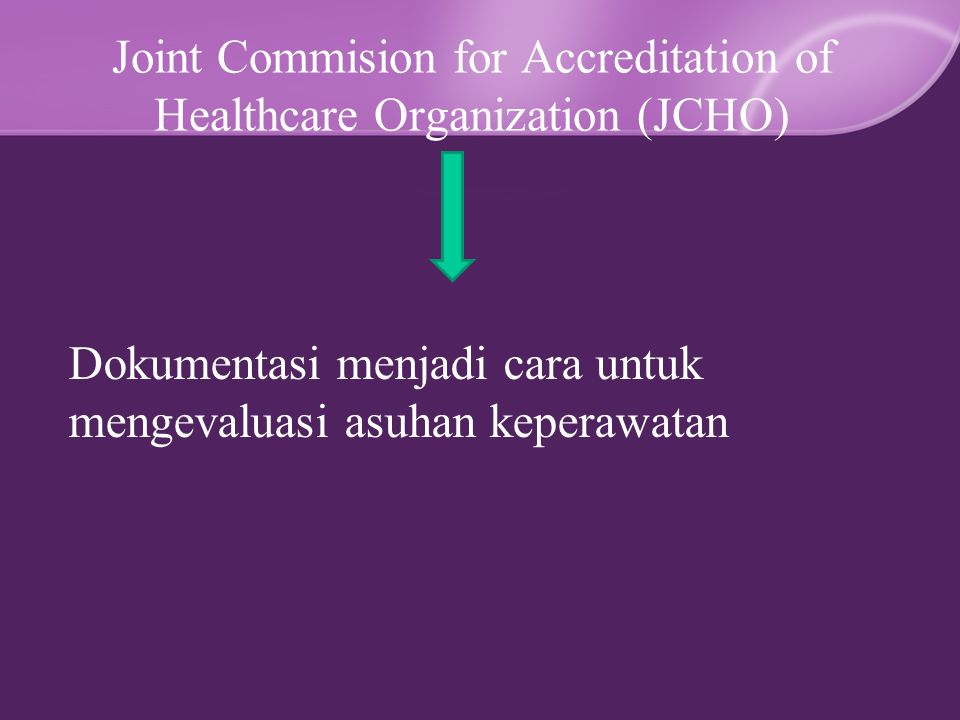 Joint Commision for Accreditation of Healthcare Organization (JCHO)