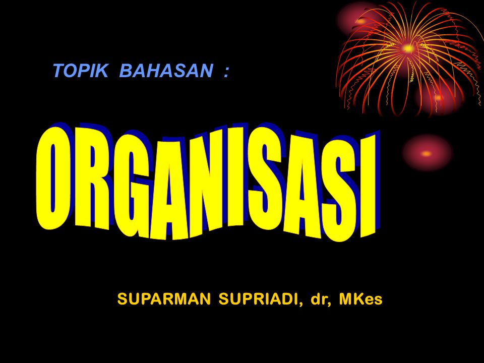 SUPARMAN SUPRIADI, dr, MKes