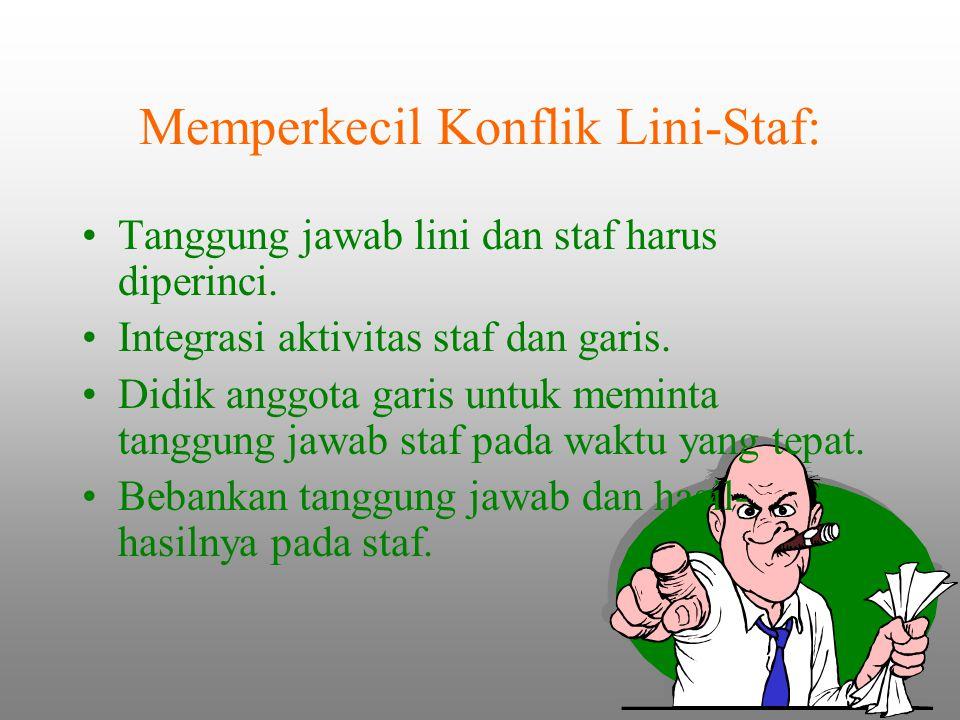 Memperkecil Konflik Lini-Staf:
