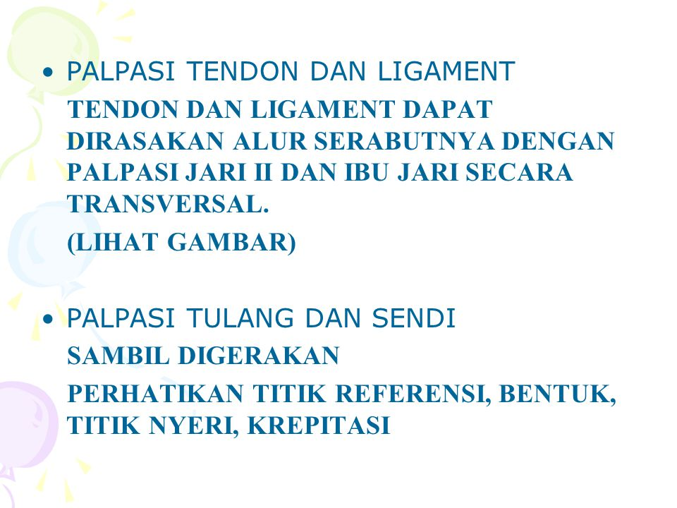 PALPASI TENDON DAN LIGAMENT