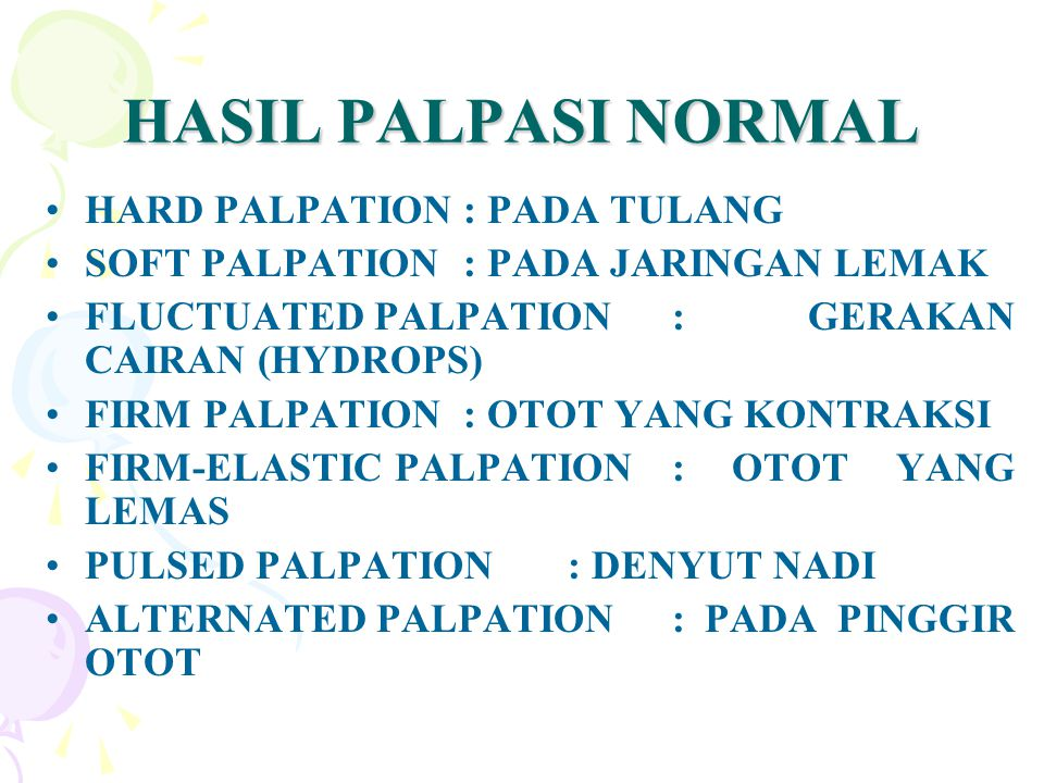 HASIL PALPASI NORMAL HARD PALPATION : PADA TULANG