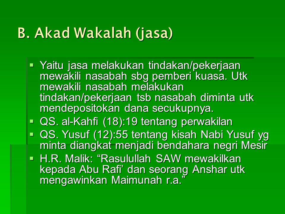 B. Akad Wakalah (jasa)