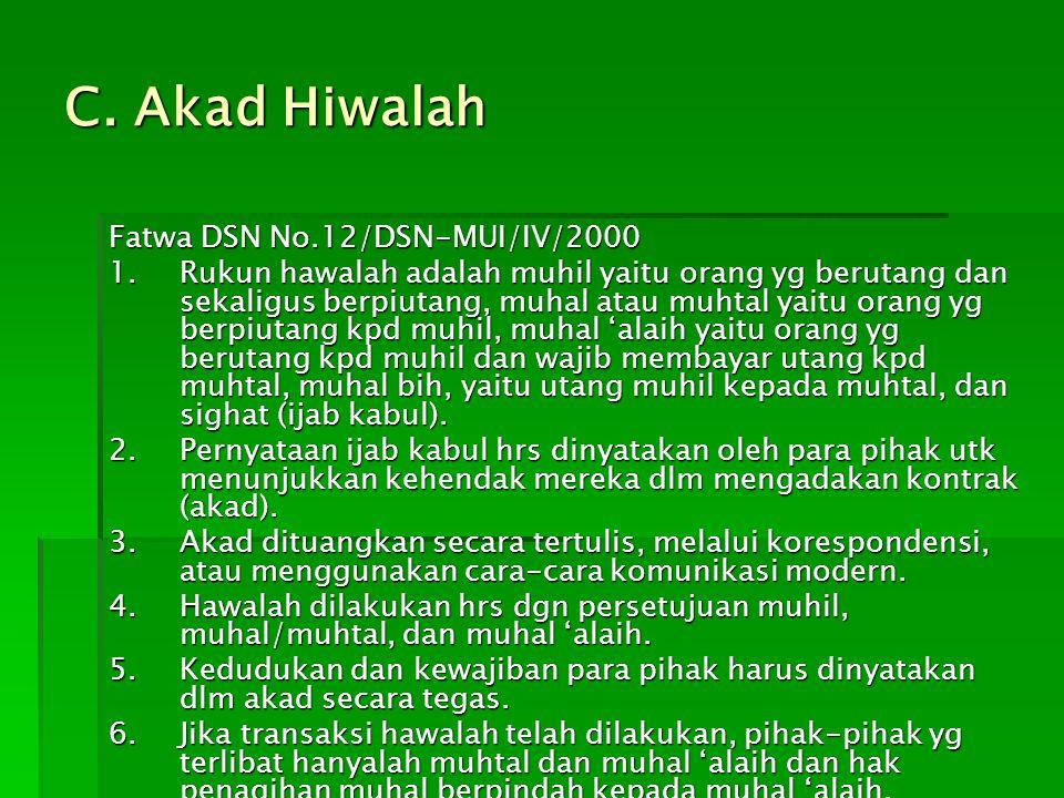 C. Akad Hiwalah Fatwa DSN No.12/DSN-MUI/IV/2000