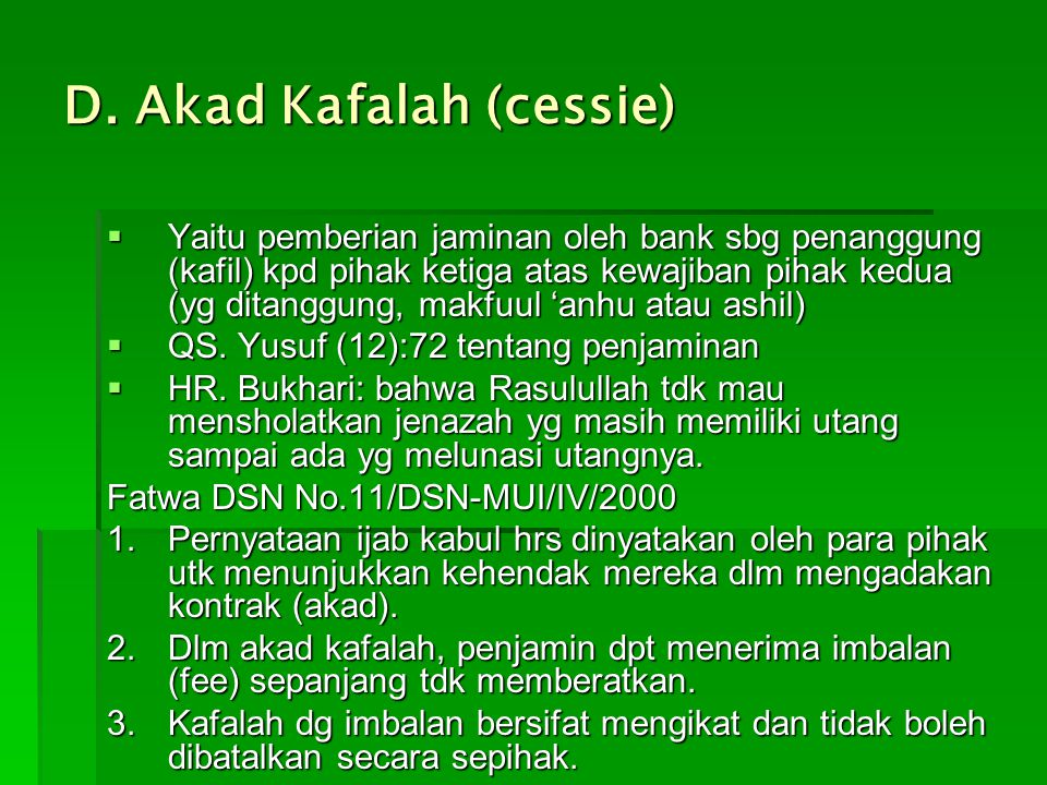 D. Akad Kafalah (cessie)