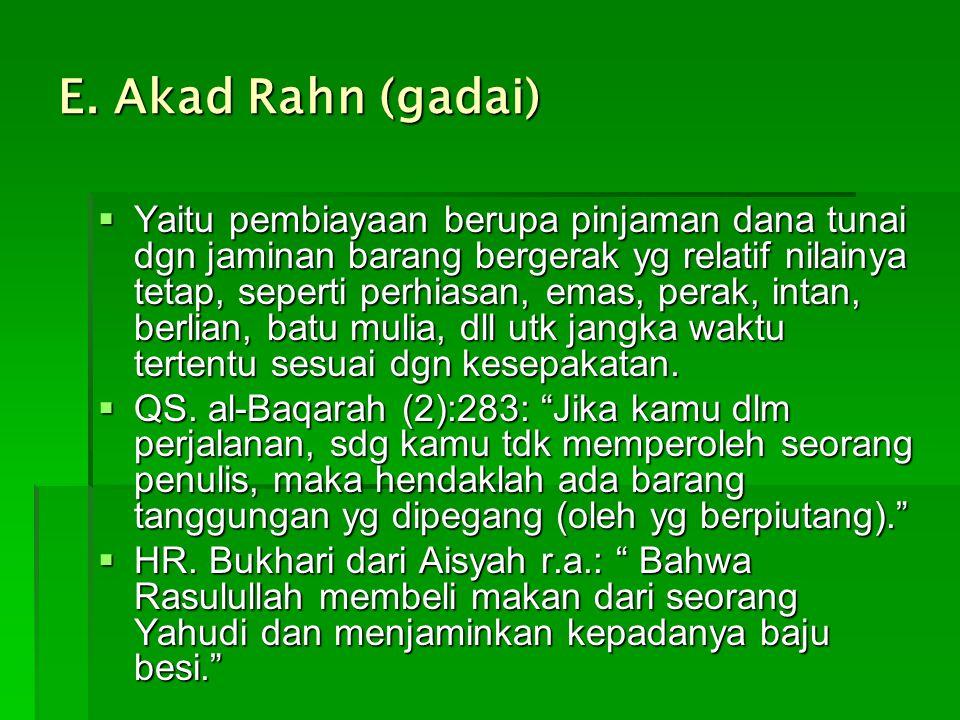 E. Akad Rahn (gadai)
