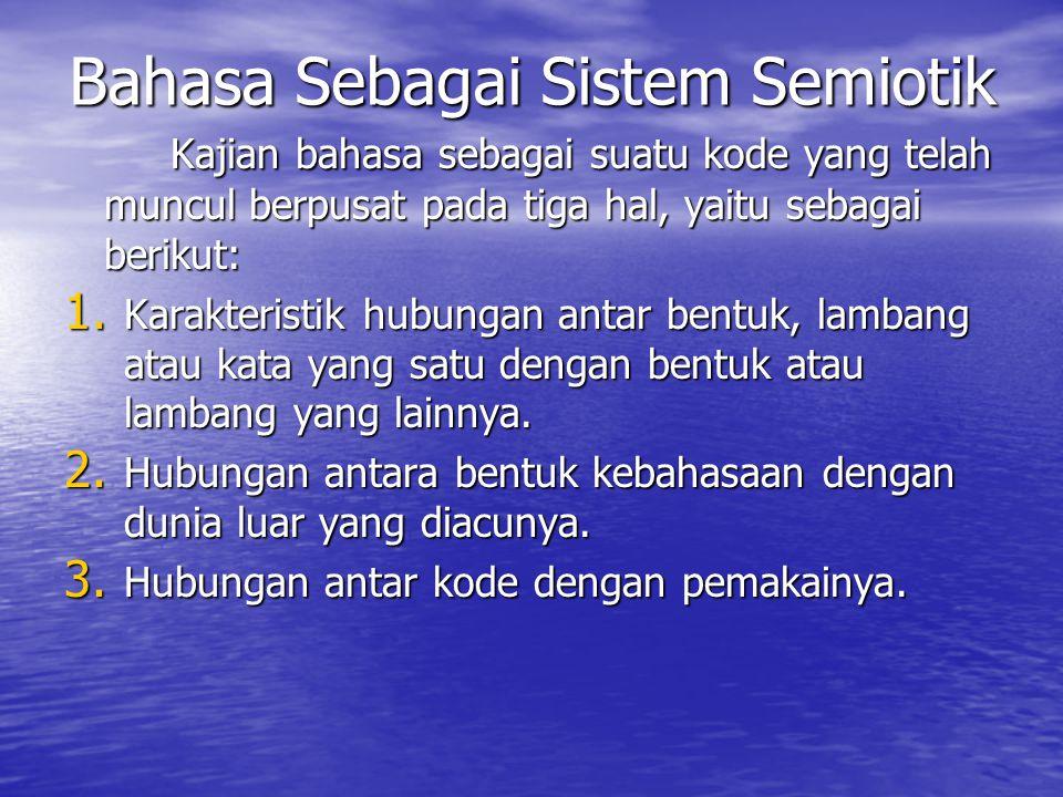 Bahasa Sebagai Sistem Semiotik