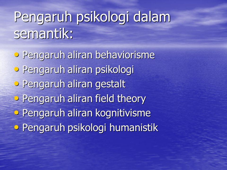 Pengaruh psikologi dalam semantik: