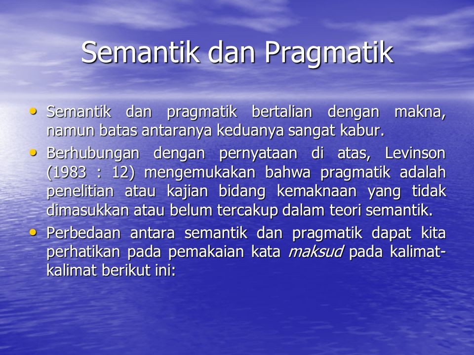 Semantik dan Pragmatik