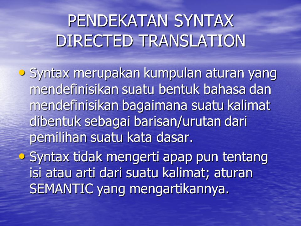 PENDEKATAN SYNTAX DIRECTED TRANSLATION