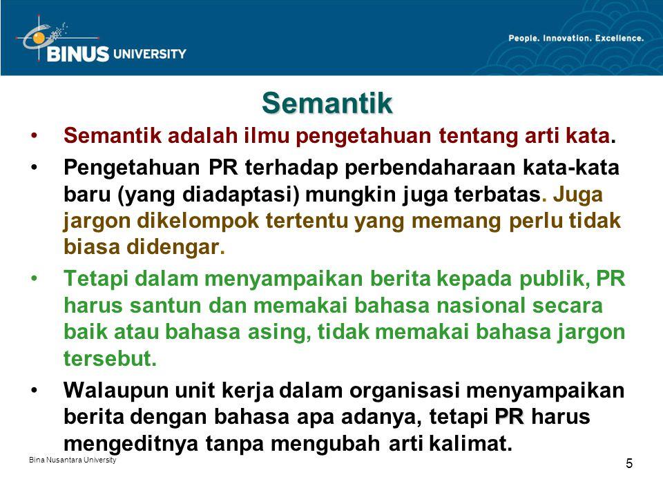 Semantik Semantik adalah ilmu pengetahuan tentang arti kata.