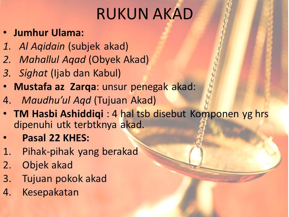 RUKUN AKAD Jumhur Ulama: Al Aqidain (subjek akad)