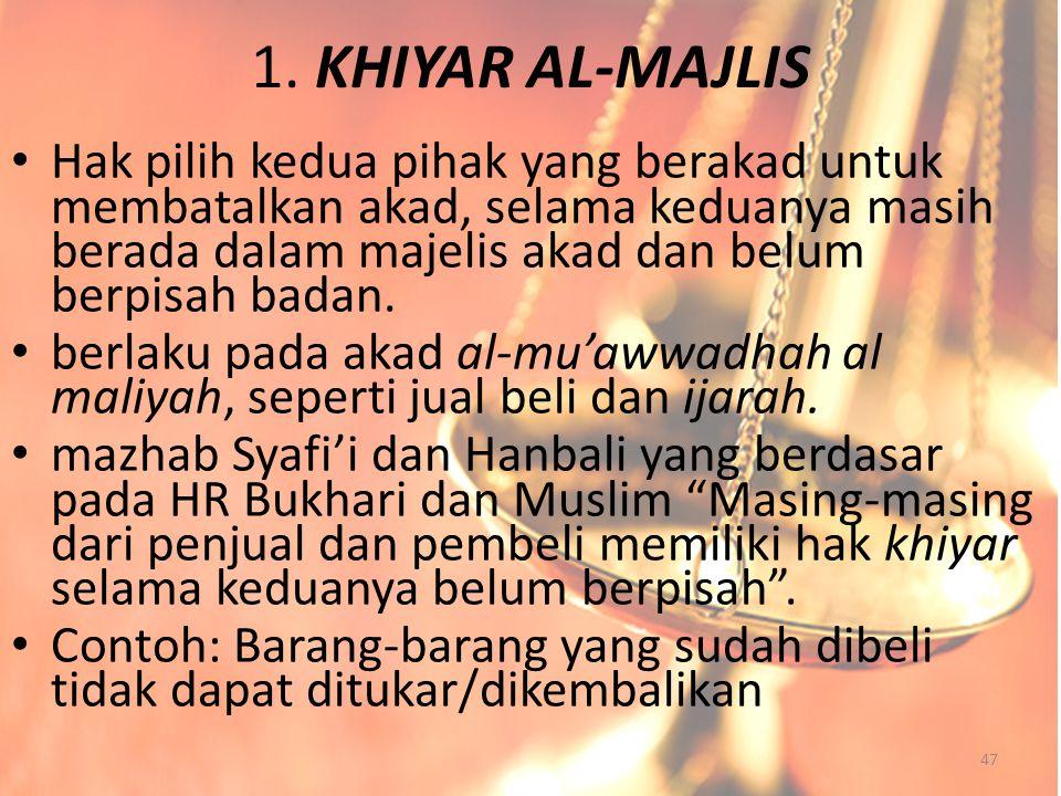 1. KHIYAR AL-MAJLIS