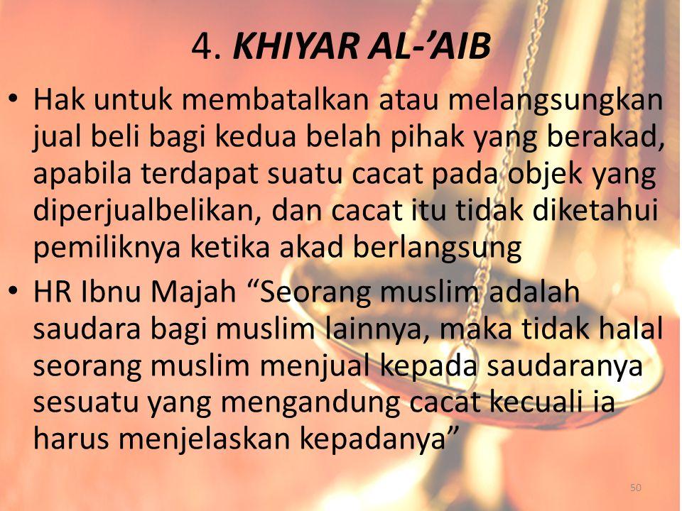 4. KHIYAR AL-'AIB