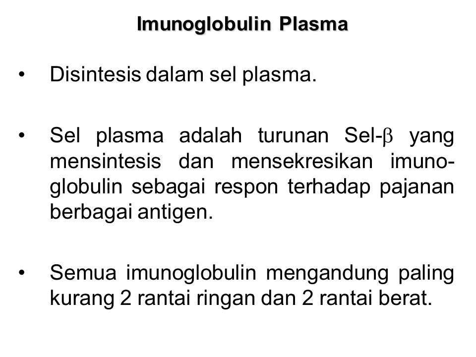 Disintesis dalam sel plasma.