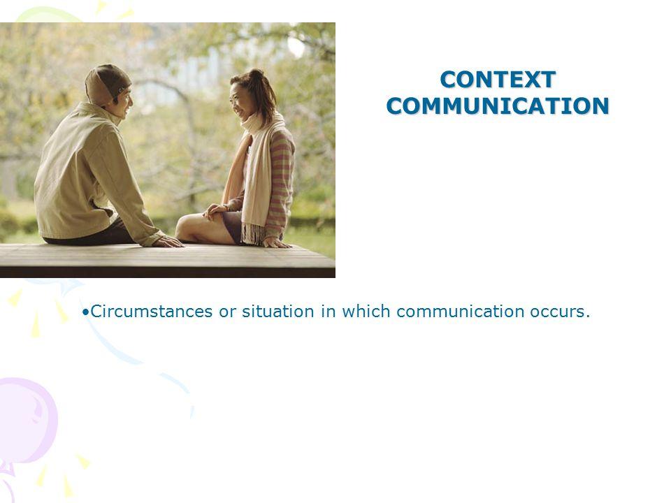 CONTEXT COMMUNICATION