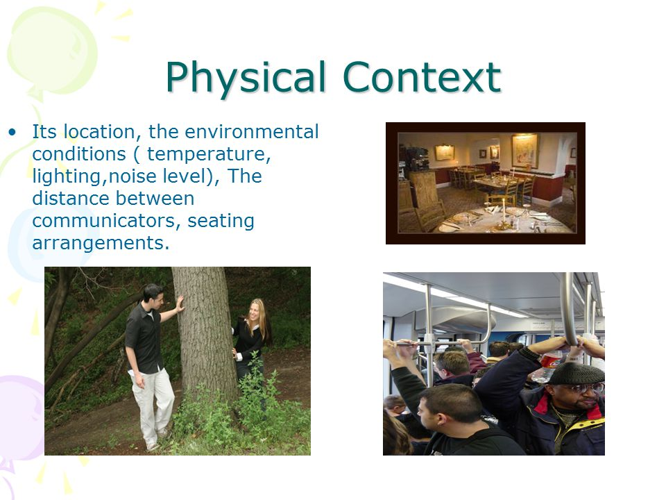 Physical Context