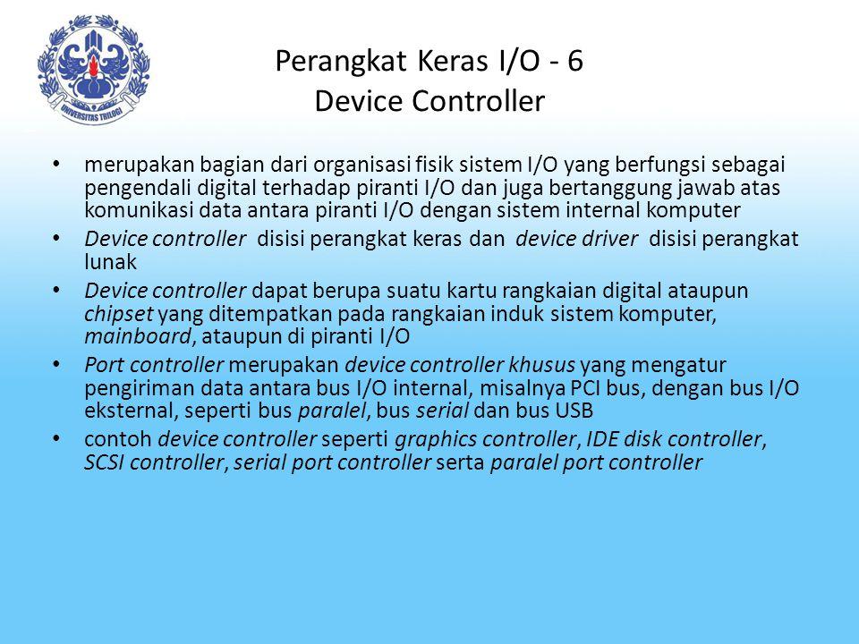 Perangkat Keras I/O - 6 Device Controller