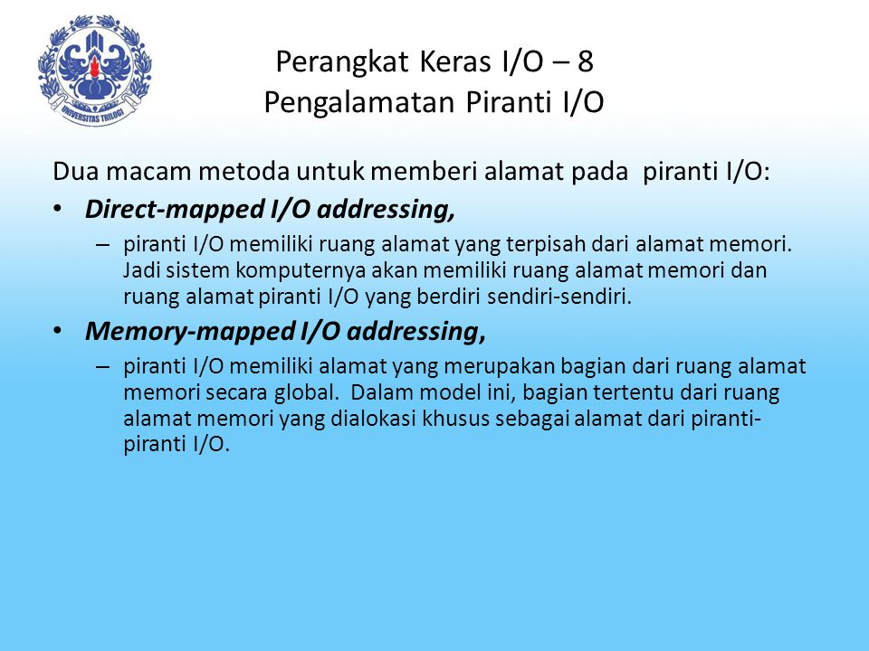 Perangkat Keras I/O – 8 Pengalamatan Piranti I/O