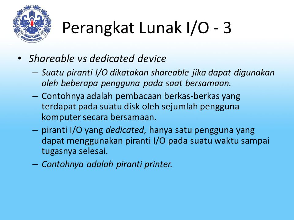 Perangkat Lunak I/O - 3 Shareable vs dedicated device